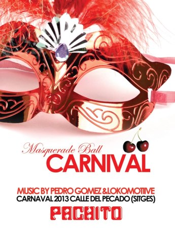 Carnaval Sitges Pachito 2013