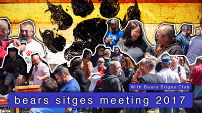 Bears Sitges Meeting 2017
