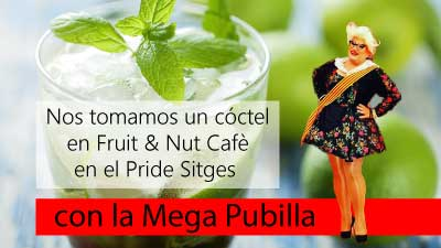 Nos tomamos un coctel Fruit and Nut Cafe con la Mega Pubilla en el Gay Pride Sitges